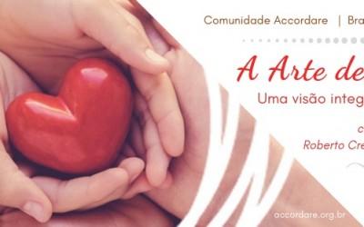 A Arte de Cuidar – com Roberto Crema